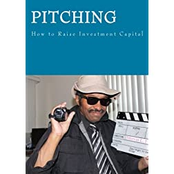 Pitching ! - How to raise Investment Capital