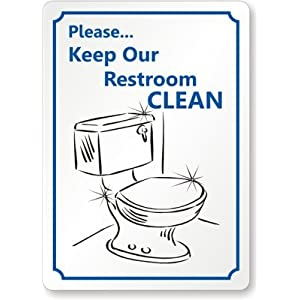 Please Keep Our Restroom Clean With Toilet Bowl Symbol Sign 14 X