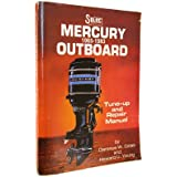Seloc's Mercury outboard tune-up and repair manual 1965-1979 (Seloc Publications marine manuals) Howard U. Young