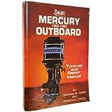 Seloc's Mercury outboard tune-up and repair manual 1965-1979 (Seloc Publications marine manuals) Howard U. Young