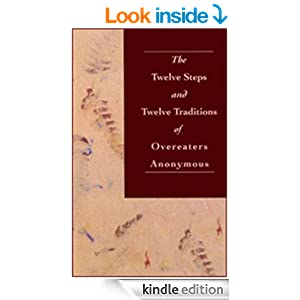 The Twelve Steps and Twelve Traditions of Overeaters Anonymous at Amazon.com