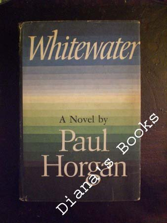 Whitewater, PAUL HORGAN