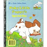 Poky Little Puppy's Special Day (Little Golden Book - Little Golden Book Land Series, #GBL371) (0307000419) by Cindy West