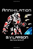 Annihilation: 7 (Star Force Series)