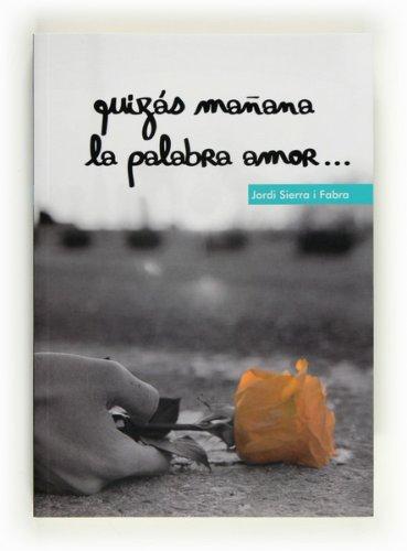 Quizás Mañana La Palabra Amor...