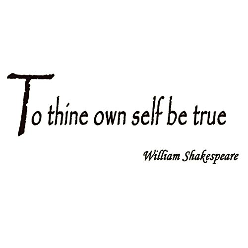 Shakespeare Quotes On Truth: Life Lessons From Shakespeare