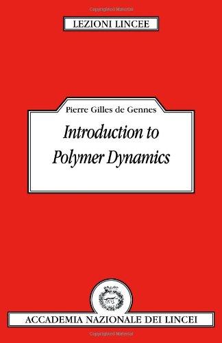 Introduction to Polymer Dynamics (Lezioni Lincee) PDF