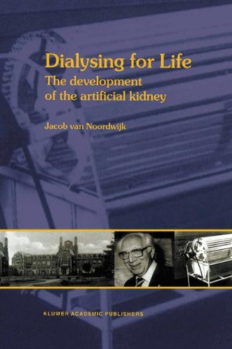 Dialysing for Life: The Development of the Artificial Kidney