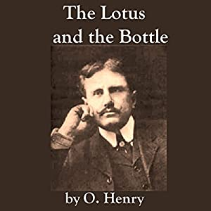 The Lotus and the Bottle Audiobook
