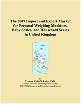 The 2007 Import and Export Market for Personal Weighing Machines, Baby Scales, and Household Scales in United Kingdom available at Amazon for Rs.8450