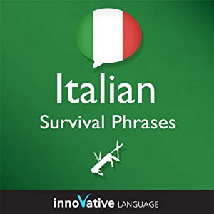 Learn Italian - Survival Phrases Italian, Volume 1 Audiobook