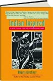 img - for Indian Inspired: A New Cuisine for the International Table book / textbook / text book