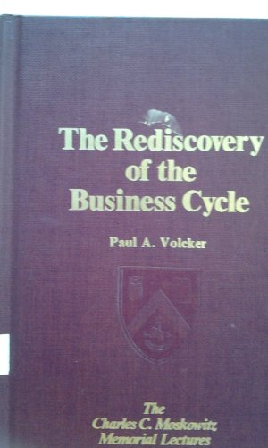 Rediscovery of the Business Cycle (The Charles C. Moskowitz memorial lectures) PDF