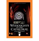 Weeknights at the Cathedral (Paperback) - Common