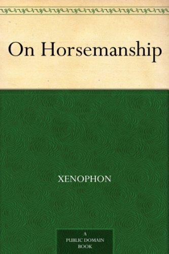 Xenophon - On Horsemanship (English Edition)