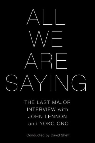 David Sheff - All We Are Saying