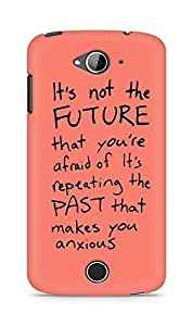 AMEZ its not the future that you are afraid of past Back Cover For Acer Liquid Z530