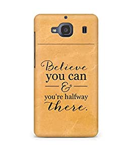 AMEZ believe you can and you are there halfway Back Cover For Xiaomi Redmi 2S
