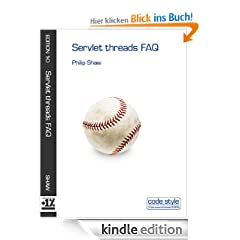 Servlet threads FAQ (Code Style FAQ ebook series)