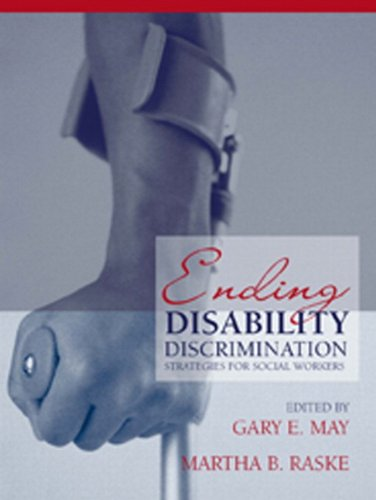 Ending Disability Discrimination: Strategies for Social...