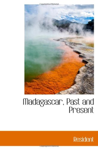 Madagascar, Past and Present