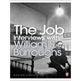 The Job: Interviews with William S. Burroughs (Penguin Modern Classics)by William S. Burroughs