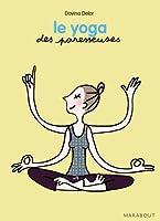 Le yoga des Paresseuses (Sant�)