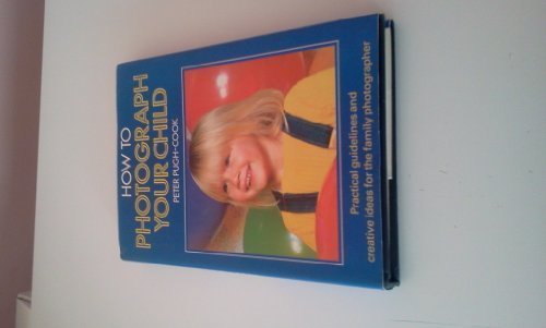 How to Photograph Your Child PDF