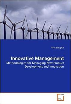 Innovative management methodologies for for Innovative product development companies