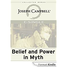 Belief and Power in Myth (E-Singles) (English Edition)