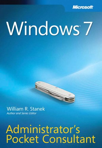 Windows 7 Administrator's Pocket Consultant