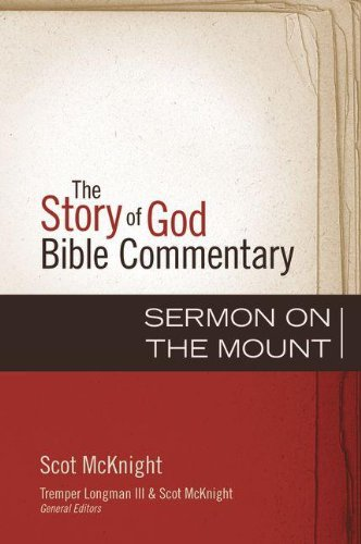 The Sermon on the Mount (The Story of God Bible Commentary)