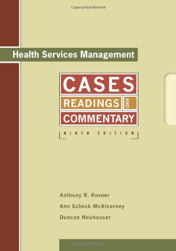 Health Services Management: Readings, Cases, and...