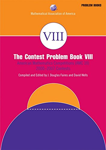 The Contest Problem, Book VIII (MAA Problem Book Series) PDF