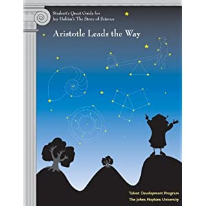 Student's Quest Guide: Aristotle Leads the Way (The Story of Science)