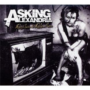Reckless And Relentless by Asking Alexandria (2011-04-05)
