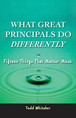What Great Principals Do Differently: Fifteen Things That Matter Most