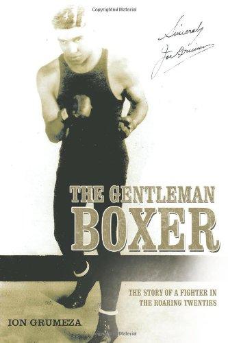 Der Gentleman-Boxer: Die Geschichte eines Kämpfers in den Roaring Twenties