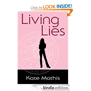 Living Lies (Book 1 of the Agent Melanie Ward Novels)