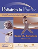 img - for Pediatrics in Practice: A Health Promotion Curriculum for Child Health Professionals (Springer Series on Medical Education) book / textbook / text book