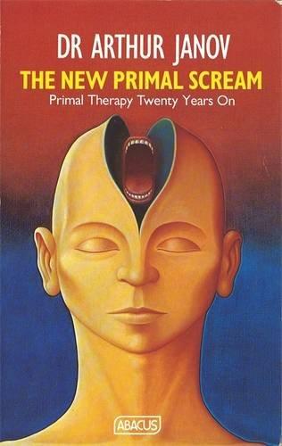 New Primal Scream (Abacus Books)