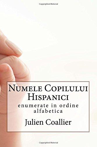 Numele Copilului Hispanici: enumerate in ordine alfabetica