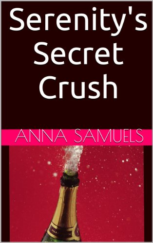 Book: Serenity's Secret Crush by Anna Samuels