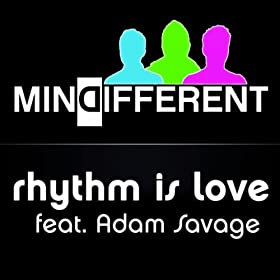 Rhythm Is Love (feat. Adam Savage)