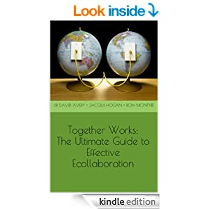 Together Works: The Ultimate Guide to Effective Ecollaboration