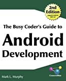 The Busy Coder's Guide to Android Development, Version 4.7