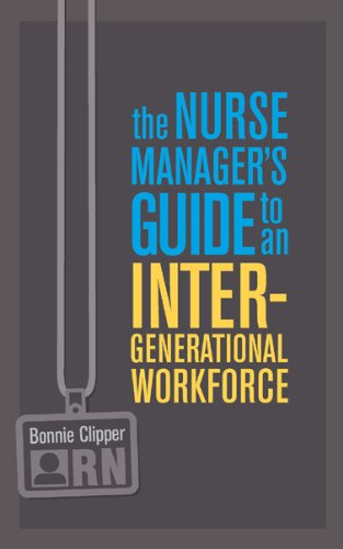Nurse Manager's Guide to an Intergenerational Workforce PDF