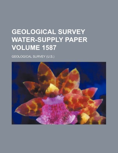 Geological Survey water-supply paper Volume 1587