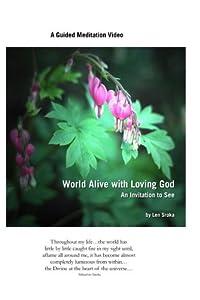 World Alive with Loving God