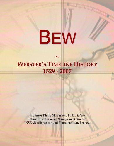 Bew: Webster's Timeline History, 1529 - 2007